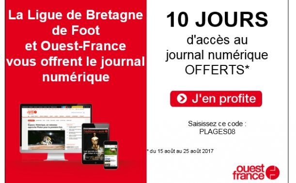 Le journal num rique offert pendant 10 jours ligue bretagne de football - Le journal de bretagne ...